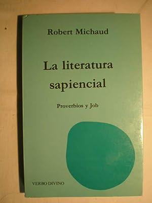 La literatura sapiencial. Proverbios y Job: Robert Michaud