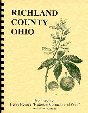 Historical Collections of Ohio/ History of Richland: Henry Howe