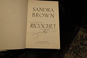 "Ricochet "" Signed "": Brown, Sandra"