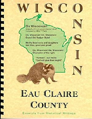 History of Northern Wisconsin / Eau Claire