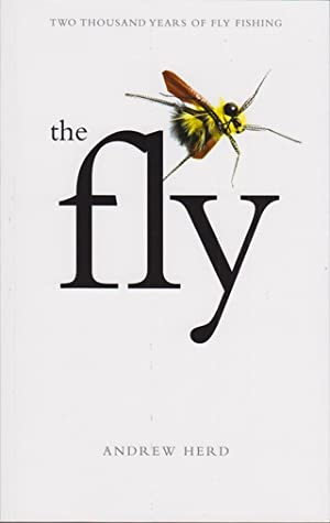 THE FLY. By Andrew Herd.: Herd (Dr. Andrew