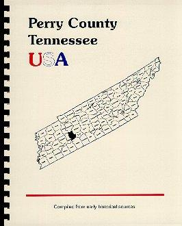 History of Tennessee / History of Perry: Goodspeed