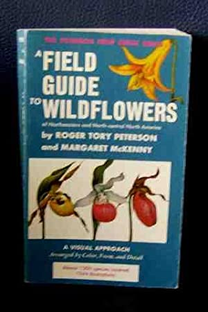 A Field Guide to Wild Flowers of: Roger Tory Peterson