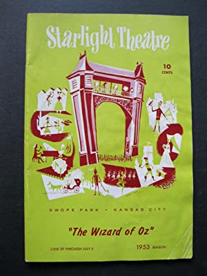 The Starlight Theatre - The Wizard of: Baum, L Frank