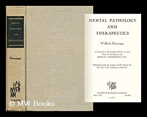 Mental Pathology and Therapeutics: Griesinger, Wilhelm