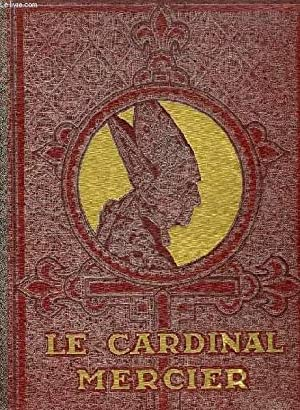 LE CARDINAL MERCIER (1851-1926): COLLECTIF