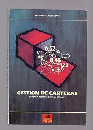 GESTION DE CARTERAS, EFICIENCIA, TEORIA DE CARTERA,: Fernando Gomez-Bezares