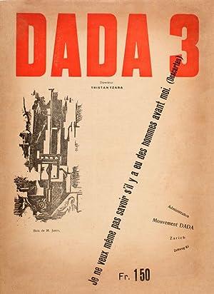 Directeur: Tristan Tzara. Zürich, Administration Mouvement Dada,: Dada 3.