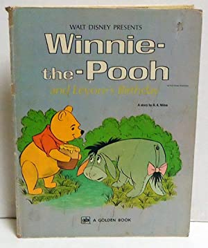 Winnie-the-Pooh and Eeyore's Birthday: Milne, A.A.