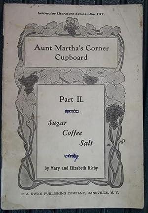 Aunt Martha's Corner Cupboard: Part II Sugar,: Mary and Elizabeth
