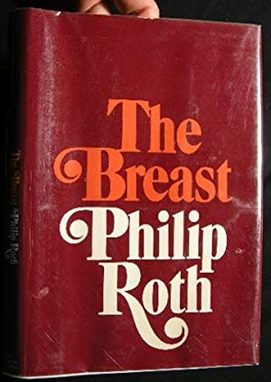The Breast: Roth, Philip