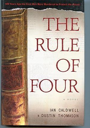 The Rule Of Four: Dustin Thomason;Thomason, Dustin;Caldwell, Ian