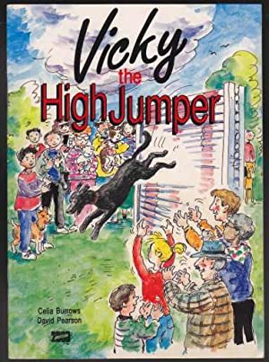 Vicky The High Jumper A True Story Black Labrador Retriever: Burrows, Celia