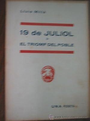 19 DE JULIOL O EL TRIOMF DEL: MILLÀ, Lluís
