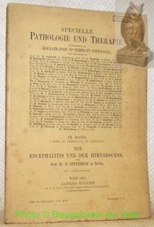 Encephalitis und der Hirnabscess. Von Prof. Dr.: Oppenheim, H. -