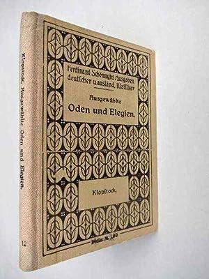 Ausgewählte Oden und Elegien nebst einigen Bruchstücken: Klopstock, Friedrich Gottlieb.