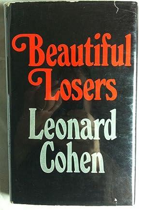 Beautiful Losers (INSCRIBED Association copy): Cohen, Leonard