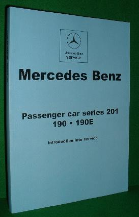 MERCEDES BENZ PASSENGER CAR SERIES 210 190.190E , Introduction into Service [ Manual. English Text ]