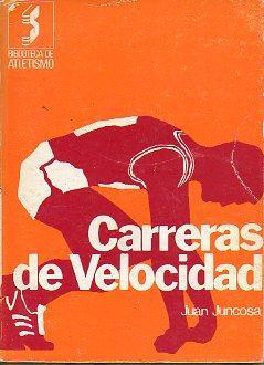 Imagen del vendedor de CARRERAS DE VELOCIDAD. Con 60 ilustraciones. 2ª ed. a la venta por angeles sancha libros