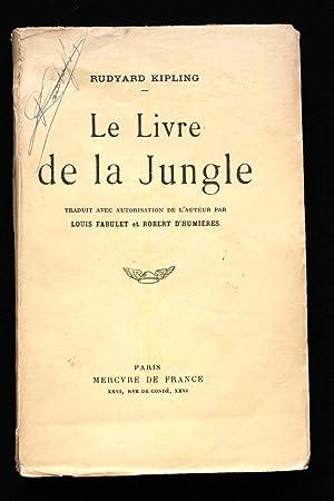 LE LIVRE DE LA JUNGLE: Rudyard KIPLING