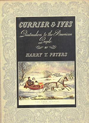 Currier & Ives: Printmakers to the American: Peters, Harry T