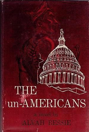 The Un-Americans: Bessie, Alvah
