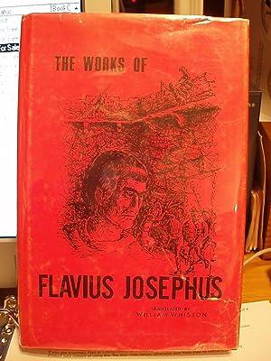 The Works of Flavius Josephus: Whiston, William