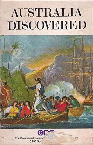 AUSTRALIA DISCOVERED, The Voyages of Captain James: COOK, James