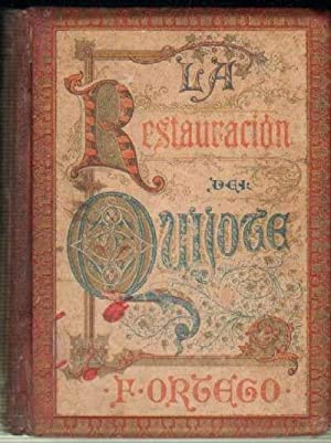 LA RESTAURACION DEL QUIJOTE: ORTEGO, F.