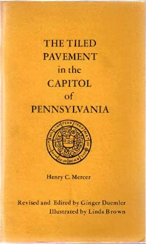 The Tiled Pavement in the Capitol of: Mercer, Henry C