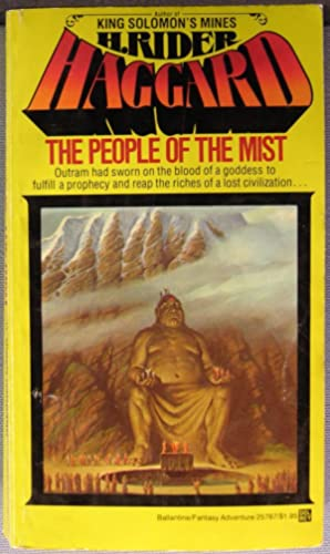 The People of the Mist: H. Rider Haggard