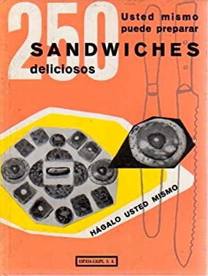 Puede preparar 250 sandwiches deliciosos .: Coulbaux, Paul (Traducción de Gregorio Sanz García)
