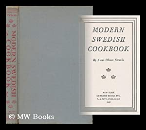 Modern Swedish Cookbook, by Anna Olsson Coombs: Coombs, Anna Olsson (1898- )