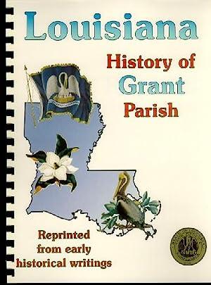History of Grant Parish Louisiana; Biographical and
