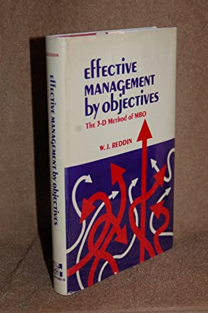 Effective Management by Objectives: The 3-D Method of MBO