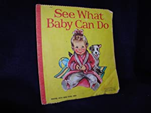 See What Baby Can Do: McLoughlin Brothers; Grosset