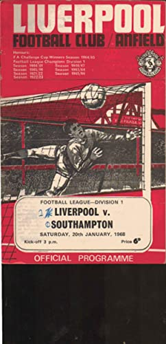 Liverpool v Southampton. Saturday 20th January 1968. Liverpool Football Club Official Programme. ...