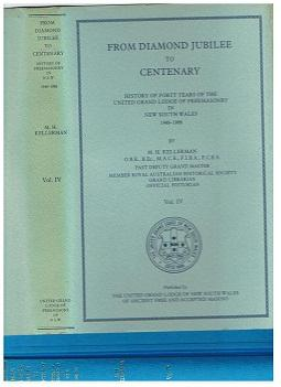From Diamond Jubilee to Centenary. Vol. IV History of Forty Years of the United Grand Lodge of Fr...