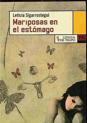 MARIPOSAS EN EL ESTOMAGO: SIGARROSTEGUI, LETICIA
