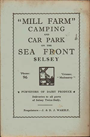 THE SELSEY BILL & District. The Official Guide. Comprising East and West Wittering, Selsey, ...