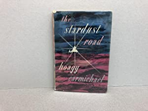 THE STARDUST ROAD (signed)