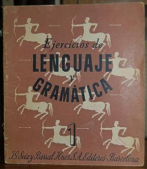 EJERCICIOS DE LENGUAJE Y GRAMATICA (Primer Grado): TOBALINA, Isabel