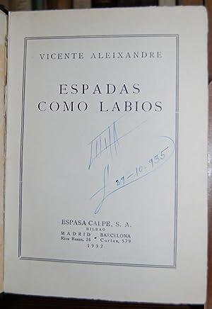 ESPADAS COMO LABIOS. Primera edición: ALEIXANDRE, Vicente