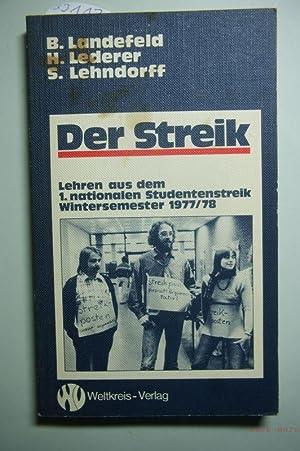 Der Streik : Lehren aus d. 1.: Landefeld, Beate [Mitarb.],