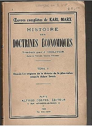 Histoire des doctrines Economiques. Tome I: Depuis: MARX Karl?