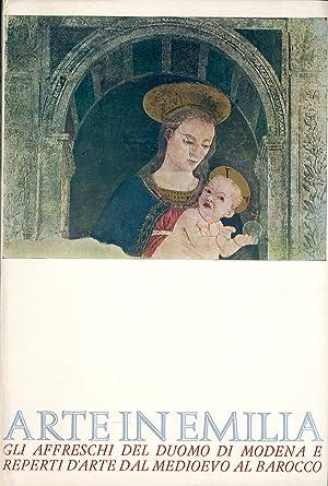 Arte in Emilia. Gli affreschi del Duomo: Quintavalle Augusta Ghidiglia