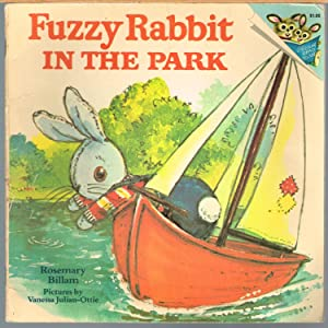 FUZZY RABBIT IN THE PARK; Random House Pictureback Series