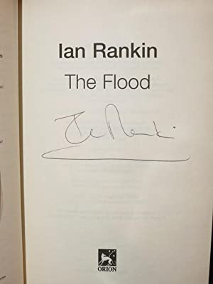 "The Flood "" Signed "": Rankin, Ian"