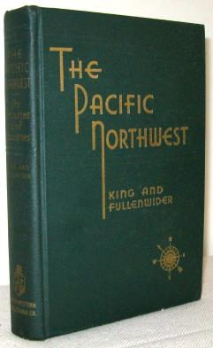 The Pacific Northwest, Its Resources and Industries