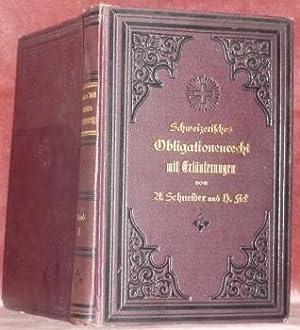 Das Schweizerische Obligationenrecht samt den Bestimmungen des: SCHNEIDER, A. FICK,
